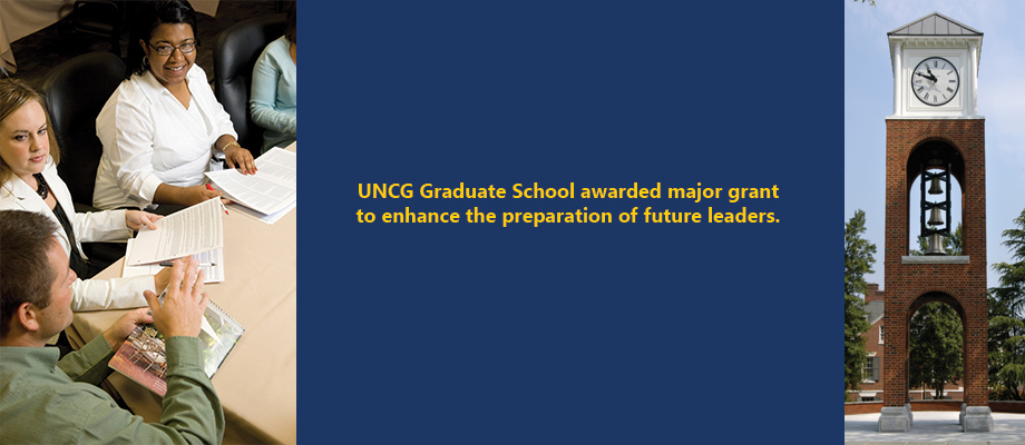 UNCG Graduate School awarded major grant to enhance the preparation of future leaders